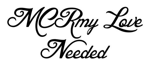 MCRmy Love Needed 2